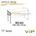 Vip S Series Office Desk MS-602